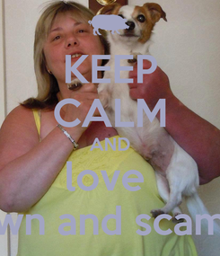 Poster: KEEP CALM AND love  dawn and scampi