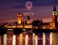 Poster: KEEP CALM AND LOVE Daylen Michael Lindner bell