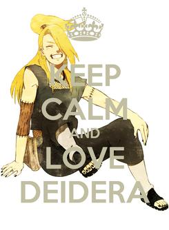 Poster: KEEP CALM AND LOVE DEIDERA