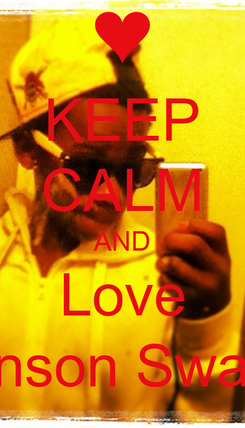 Poster: KEEP CALM AND Love Devin johnson Swagg errday