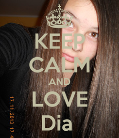 Poster: KEEP CALM AND LOVE Dia