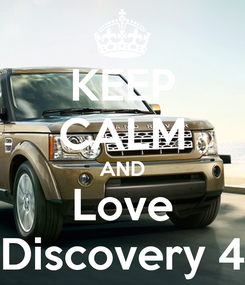 Poster: KEEP CALM AND Love Discovery 4