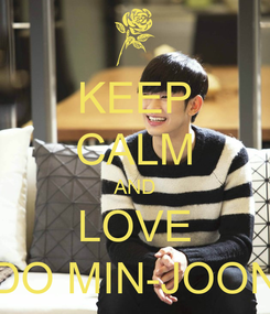 Poster: KEEP CALM AND LOVE DO MIN-JOON