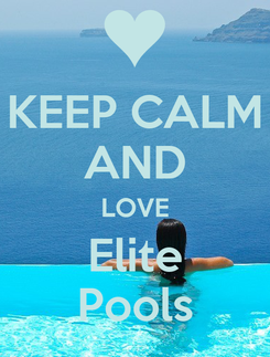 Poster: KEEP CALM AND LOVE Elite Pools