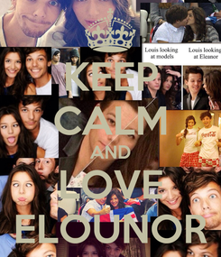 Poster: KEEP CALM AND LOVE ELOUNOR