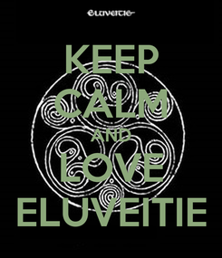 Poster: KEEP CALM AND LOVE ELUVEITIE