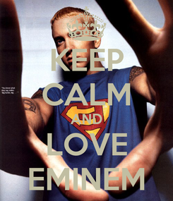 Poster: KEEP CALM AND LOVE EMINEM