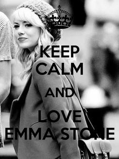 Poster: KEEP CALM AND LOVE EMMA STONE