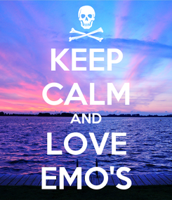 Poster: KEEP CALM AND LOVE EMO'S