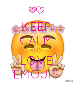 Poster: KEEP CALM AND LOVE EMOJIS