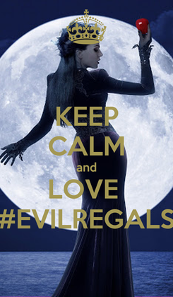Poster: KEEP CALM and LOVE  #EVILREGALS