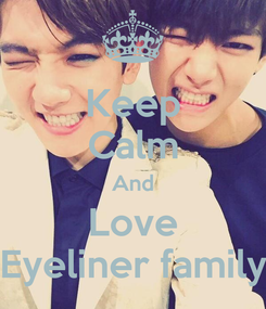 Poster: Keep Calm And Love Eyeliner family