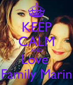 Poster: KEEP CALM AND Love  Family Marin