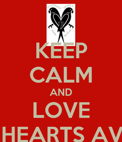 Poster: KEEP CALM AND LOVE FEATHERED HEARTS AVIAN RESCUE