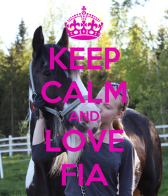 Poster: KEEP CALM AND LOVE FIA