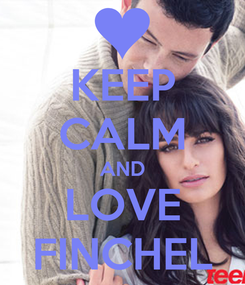 Poster: KEEP CALM AND LOVE FINCHEL