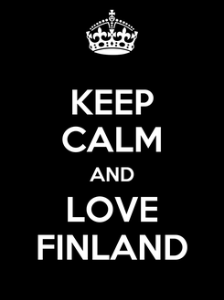 Poster: KEEP CALM AND LOVE FINLAND