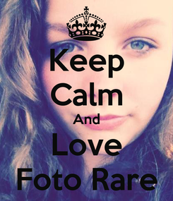 Poster: Keep Calm And Love Foto Rare
