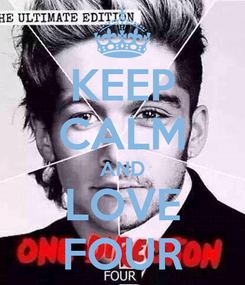 Poster: KEEP CALM AND LOVE FOUR