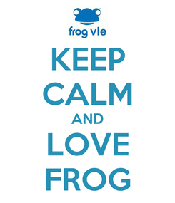 Poster: KEEP CALM AND LOVE FROG