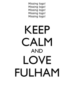 Poster: KEEP CALM AND LOVE FULHAM