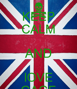 Poster: KEEP CALM AND lOVE GAGE
