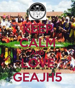 Poster: KEEP CALM AND LOVE GEAJH5