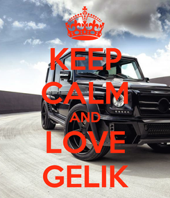 Poster: KEEP CALM AND LOVE GELIK