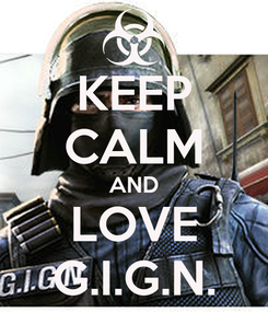 Poster: KEEP CALM AND LOVE G.I.G.N.