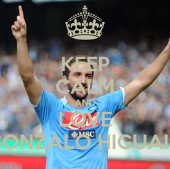 Poster: KEEP CALM AND LOVE GONZALO HIGUAIN