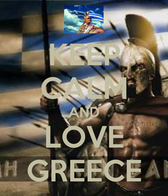 Poster: KEEP CALM AND LOVE GREECE