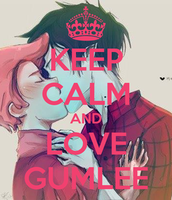 Poster: KEEP CALM AND LOVE GUMLEE