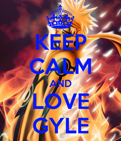 Poster: KEEP CALM AND LOVE GYLE