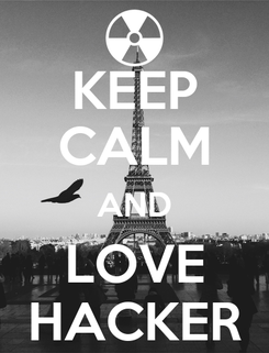 Poster: KEEP CALM AND LOVE HACKER