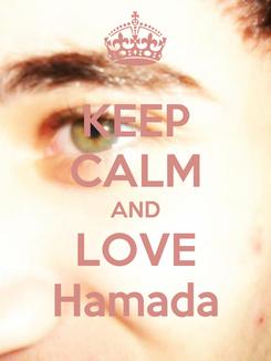 Poster: KEEP CALM AND LOVE Hamada