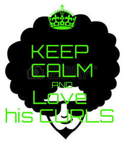 Poster: KEEP  CALM AND Love  his CURLS