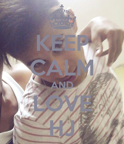 Poster: KEEP CALM AND LOVE HJ