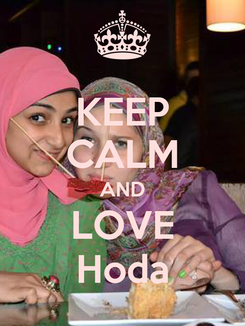 Poster: KEEP CALM AND LOVE Hoda
