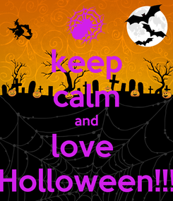 Poster: keep calm and love  Holloween!!!
