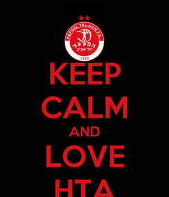Poster: KEEP CALM AND LOVE HTA