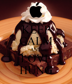 Poster: KEEP CALM AND LOVE HÙNG