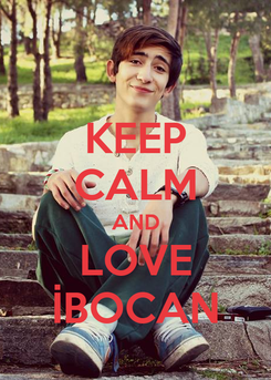 Poster: KEEP CALM AND LOVE İBOCAN