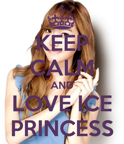 Poster: KEEP CALM AND LOVE ICE PRINCESS
