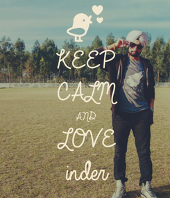 Poster: KEEP CALM AND LOVE inder