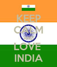 Poster: KEEP CALM AND LOVE  INDIA