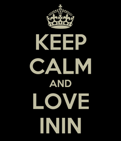 Poster: KEEP CALM AND LOVE ININ