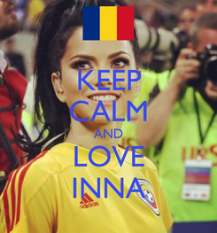 Poster: KEEP CALM AND LOVE INNA