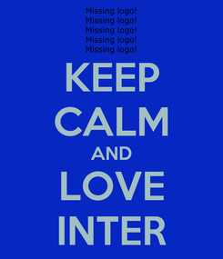 Poster: KEEP CALM AND LOVE INTER