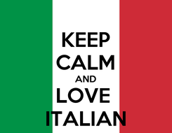 Poster: KEEP CALM AND LOVE  ITALIAN