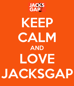 Poster: KEEP CALM AND LOVE JACKSGAP